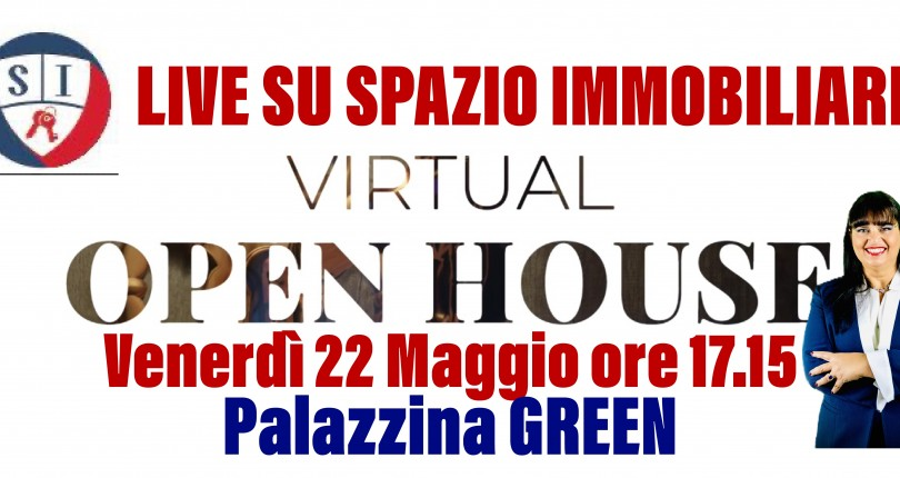 VIRTUAL OPEN HOUSE Palazzina GREEN